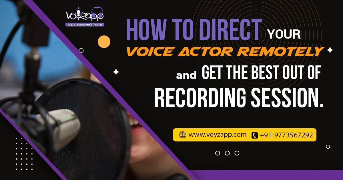 How+to+direct+your+voice+actor+remotely+and+get+the+best+out+of+recording+session