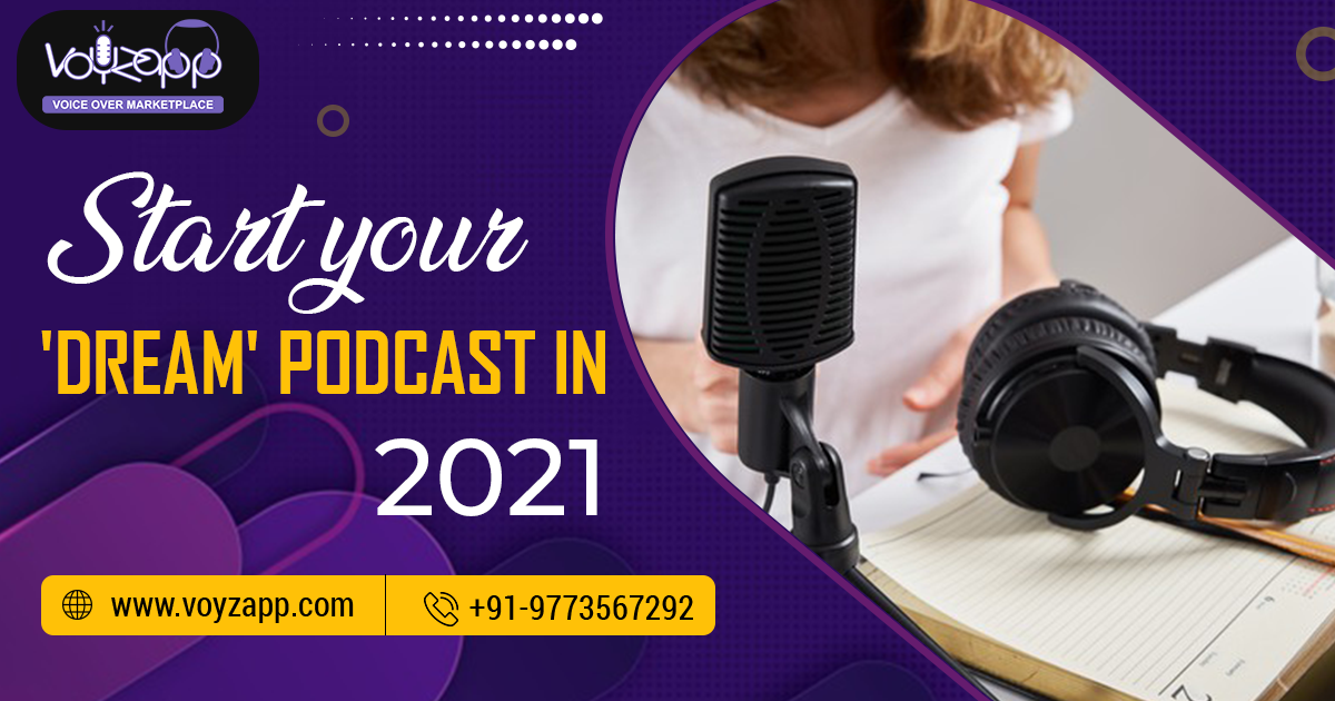 Why+should+you+start+your+%E2%80%98dream%E2%80%99+podcast+in+2021
